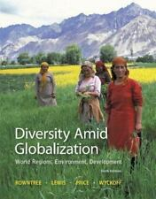 Diversity amid Globalization : World Regions, Environment, Development by Willi…