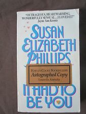 SIGNED by Author: It Had to Be You by Susan Elizabeth Phillips 1994 Paperback