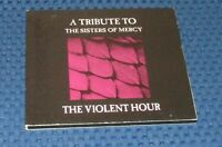 The Violent Hour - A Tribute To The Sisters Of Mercy / CD 2001 - Èquinoxe 006