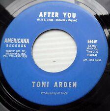 TONI ARDEN popcorn 45 AFTER YOU / FOREVER TOGETHER mint minus e0458
