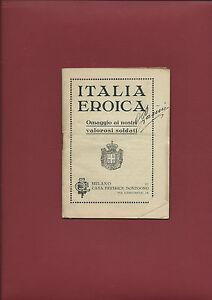 Libro Illustrato Italia Eroica Omaggio ai Nostri Valorosi Soldati Carlo Muzio