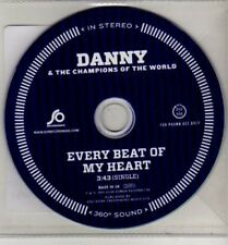 (CJ165) Danny & The Champions of the World, Every Beat of My Heart - 2011 DJ CD