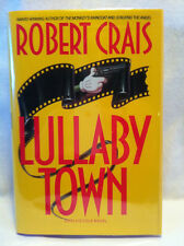 LULLABY TOWN by Robert Crais **INSCRIBED**FIRST EDITION**