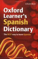 OXFORD LEARNERS SPANISH DICTIONARY (Oxford Learner's Dictionary),Hachette Child