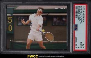 2003 Netpro Tennis Photo Card Rafael Nadal ROOKIE RC #27 PSA 9 MINT