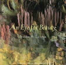An Eye for Beauty : Photographs of Evelyn Lauder by Everlyn H. Lauder (2002,...