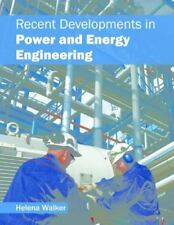 Recent Developments in Power and Energy Engineering (2016, Hardcover)