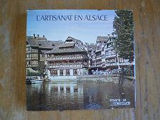 Lucien SITTLER L'artisanat en Alsace Jadis et aujourd'hui