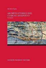 ARCHIVIO STORICO DEL COMUNE DI RIPOSTO. INVENTARIO / SALVATORE SPINA