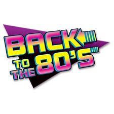 BACK TO THE 80'S EIGHTIES RETRO PARTY SUPPLIES CARDBOARD SIGN CUTOUT DECORATION