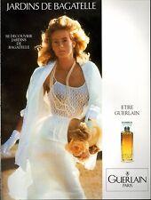 ▬► Parfum GUERLAIN Jardins De Bagatelle Original French Print ad Publicité 1989
