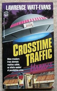 Crosstime Traffic by Lawrence Watt-Evans PB 1st Del Rey