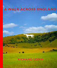 A Walk Across England: A Walk of 382 Miles in 11 Days from the West Coast to the