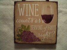 """KSA ~ """"WINE PLAQUE WITH SAYING"""" Ornament ~ """"WINE COUNTS AS A SERVING OF FRUIT"""""""