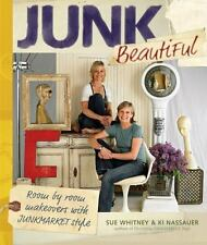 Junk Beautiful Room by Room Makeovers w Junkmarket Style Whitney Decor DIY Book