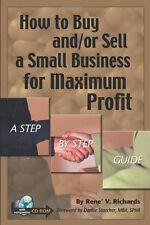 How to Buy and/or Sell a Small Business for Maximu