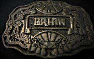 Vintage (name) BRIAN - Brass Belt Buckle