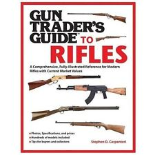 Gun Trader's Guide to Rifles: A Comprehensive, Fully Illustrated-ExLibrary