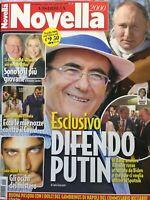 Novella 2021 15 .Al Bano,Natalia Titova & Max Rosolino,Diego Armando Maradona