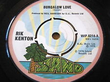 "RIK KENTON - BUNGALOW LOVE   7"" VINYL"