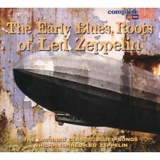 Early Blues Roots of LED Zeppelin Various Artists CD European Snapper 2007 17