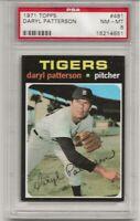 SET BREAK -1971 TOPPS # 481 DARYL PATTERSON, DETROIT TIGERS, PSA 8 NM-MT, L@@K !