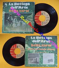 LP 45 7'' LA BOTTEGA DELL'ARTE Bella sarai Resta co l'occhi chiusi no cd mc dvd
