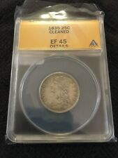 1835 BUST QUARTER  ANACS XF-45 - TYPE COIN - CERTIFIED SLAB - CLEANED - 25C