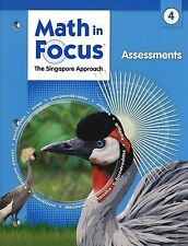 Math in Focus Grade 4 Assessments 2009. The Singapore Approach (Brand New)