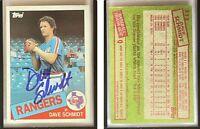 Dave Schmidt Signed 1985 Topps #313 Card Texas Rangers Auto Autograph