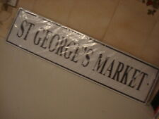 St. George's Market Street Sign - New (Decorative Novelty Wall Plaque)