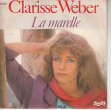 45TRS VINYL 7''/ FRENCH SP CLARISSE WEBER / LA MARELLE