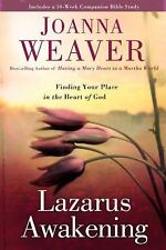 Lazarus Awakening : Finding Your Place in the Heart of God