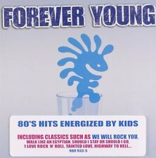 Forever Young (2003) 80's hits energized by kids (incl. 'We will rock you.. [CD]