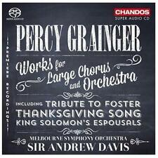 Percy Grainger: Works for Large Chorus and Orchestra Super Audio Hybrid CD (CD,…