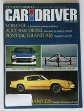 CAR and DRIVER April 1980 Camaro Z28 Pontiac Grand Am Audi 5000 Volvo GL
