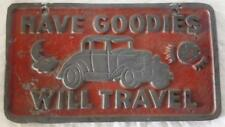 """Vintage Hot Rod (Club Style) Plate """"HAVE GOODIES WILL TRAVEL"""" - FREE SHIPPING"""