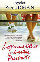 Love and Other Impossible Pursuits by Ayelet Waldman (Paperback) New Book