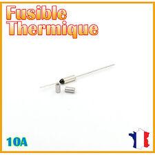 Fusible thermique 240°C - 10A/250V AC & Bagues de sertissage