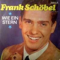 """Frank Schöbel - Wie Ein Stern (7"""", Single) Vinyl Schallplatte - 23838"""
