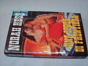 (Norah Hess) Una sposa di frontiera 1997 Euroclub 1 ed.