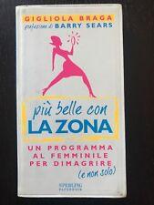 Più belle con la Zona Gigliola Braga Libro dieta alimentazione salute bellezza