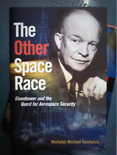 HC book - The Other Space Race - Eisenhower and the Quest for Aerospace Security