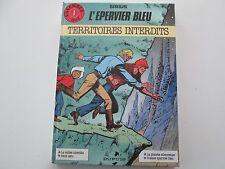 L'EPERVIER BLEU EO1986 TBE/TTBE TERRITOIRES INTERDITS EDITION ORIGINALE