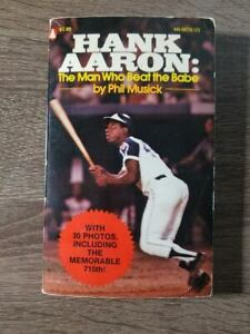 1974 : Popular Library Edition - Hank Aaron: The Man Who Beat the Babe Book