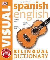 Spanish English Bilingual Visual Dictionary (DK Bilingual Visual Dictionaries)