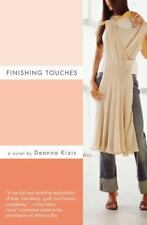 Finishing Touches by Deanna Kizis (2007, Paperback)