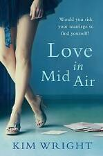 Love in Mid Air, Good Condition Book, Wright, Kim, ISBN 1742377157