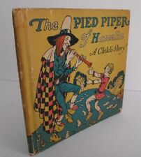 Robert Browning, THE PIED PIPER OF HAMELIN, 1927, The Happy Hour Books, Illus.