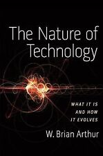 The Nature of Technology: What It Is and How It Evolves-ExLibrary